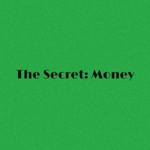 The Secret: Money Thought Process