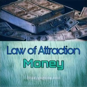 Law of Attraction Money!
