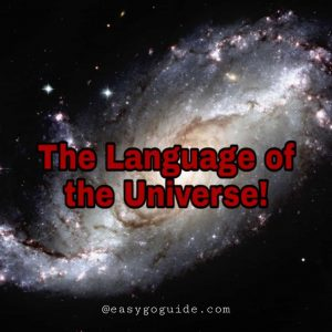 The language of the Universe!