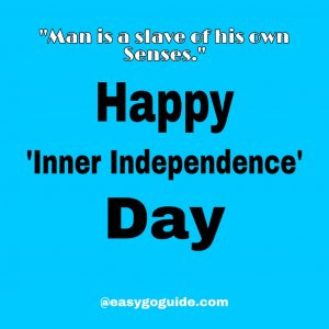 Happy Inner Independence Day